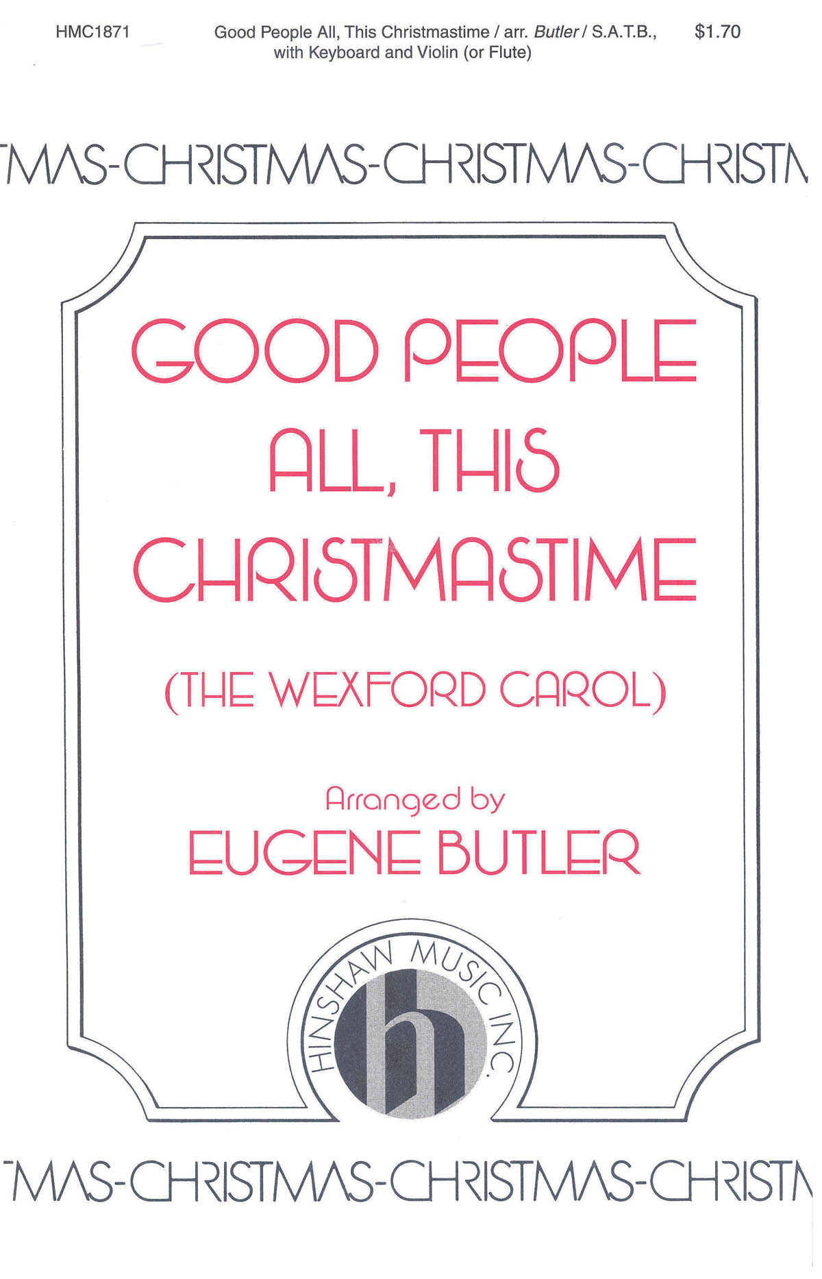 Good People All  This Christmastime: SATB: Vocal Score