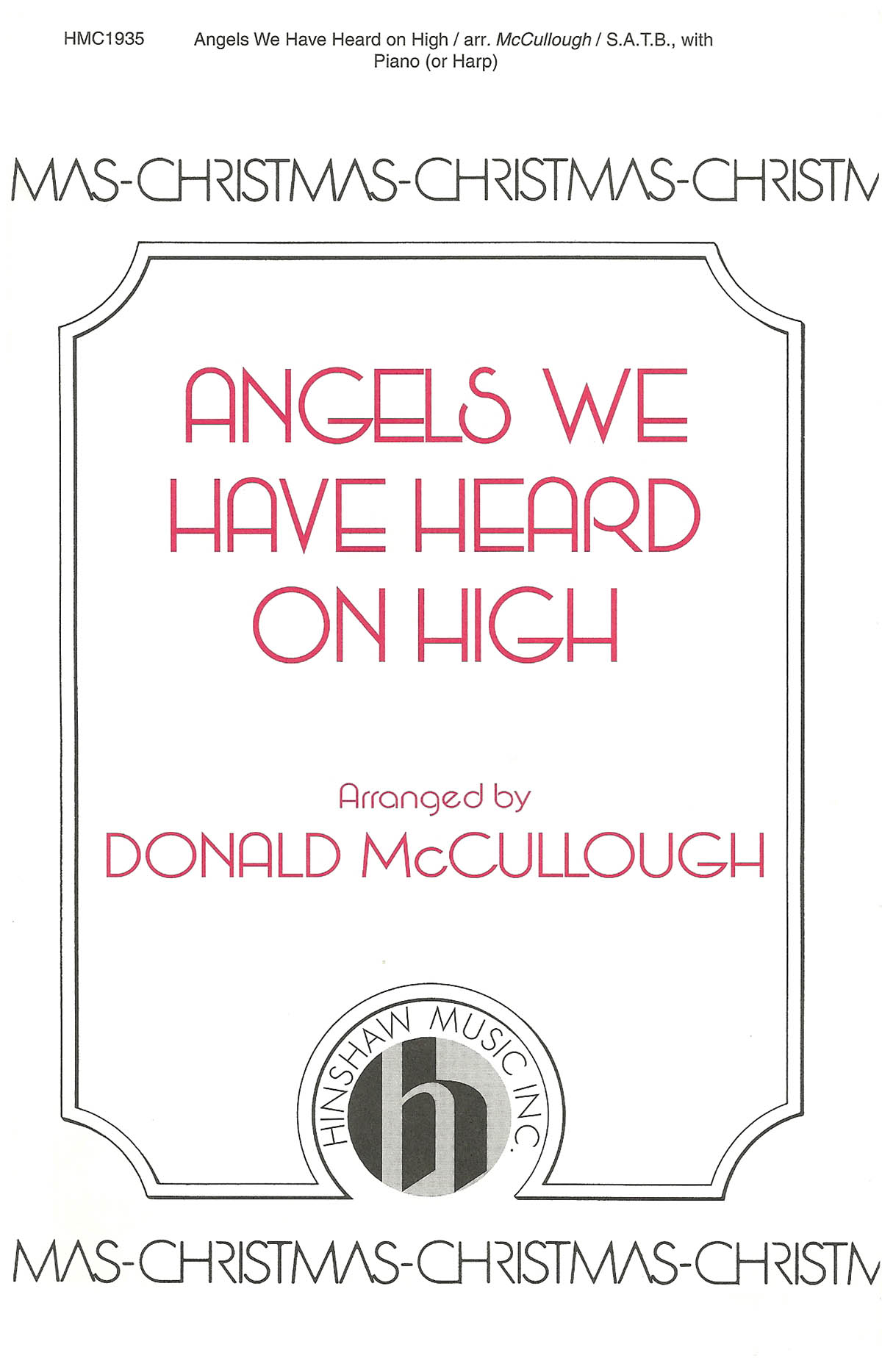 Angels We Have Heard On High: SATB: Vocal Score