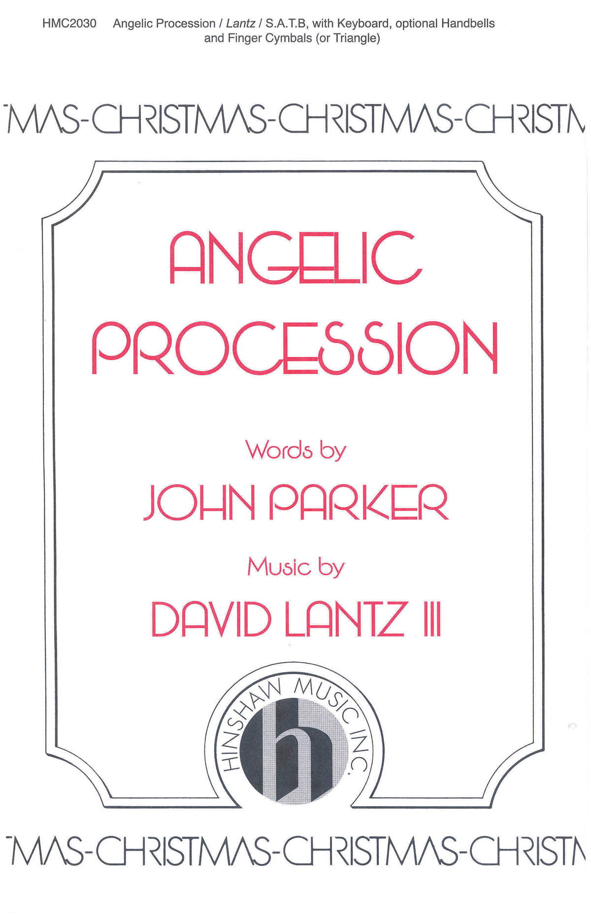 David Lantz III: Angelic Procession: SATB: Vocal Score