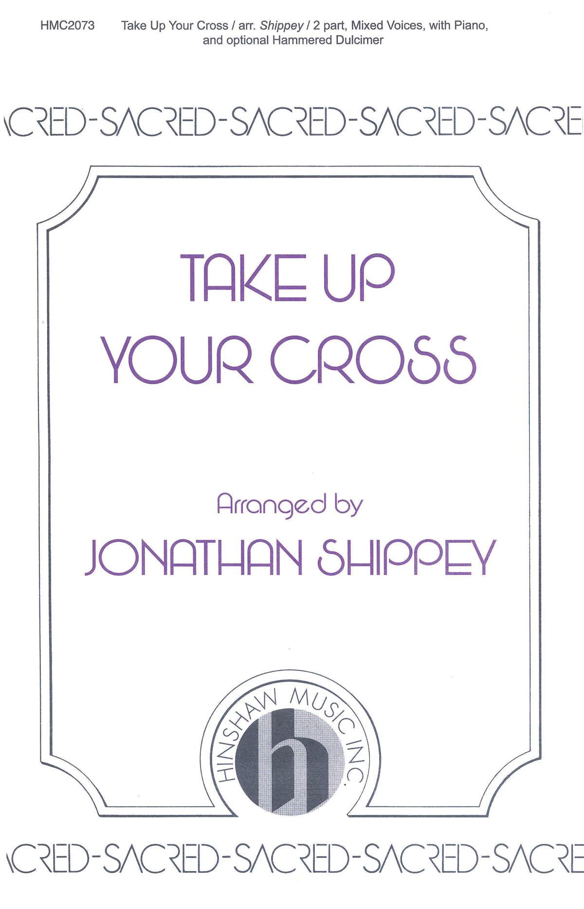 Freeman Lewis: Take Up Your Cross: 2-Part Choir: Vocal Score