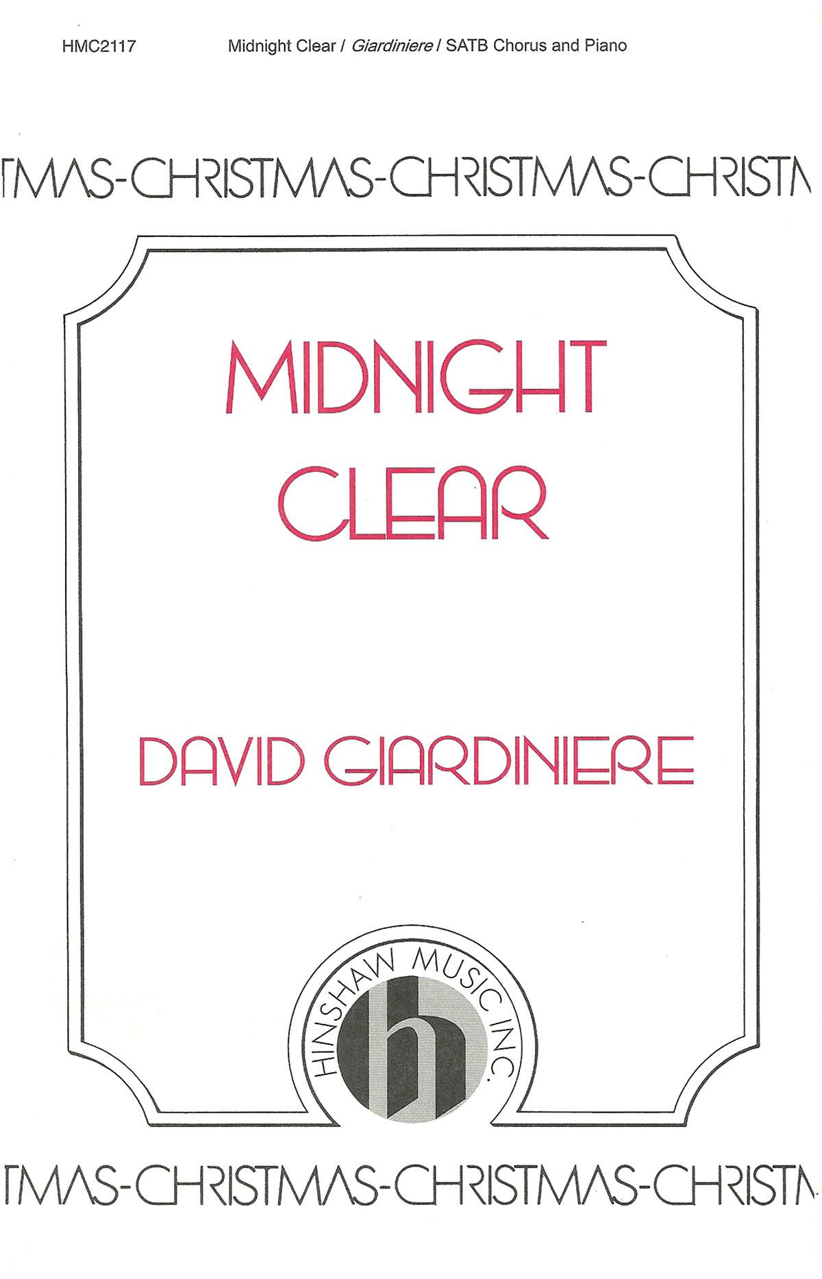 David Giardiniere: Midnight Clear: SATB: Vocal Score