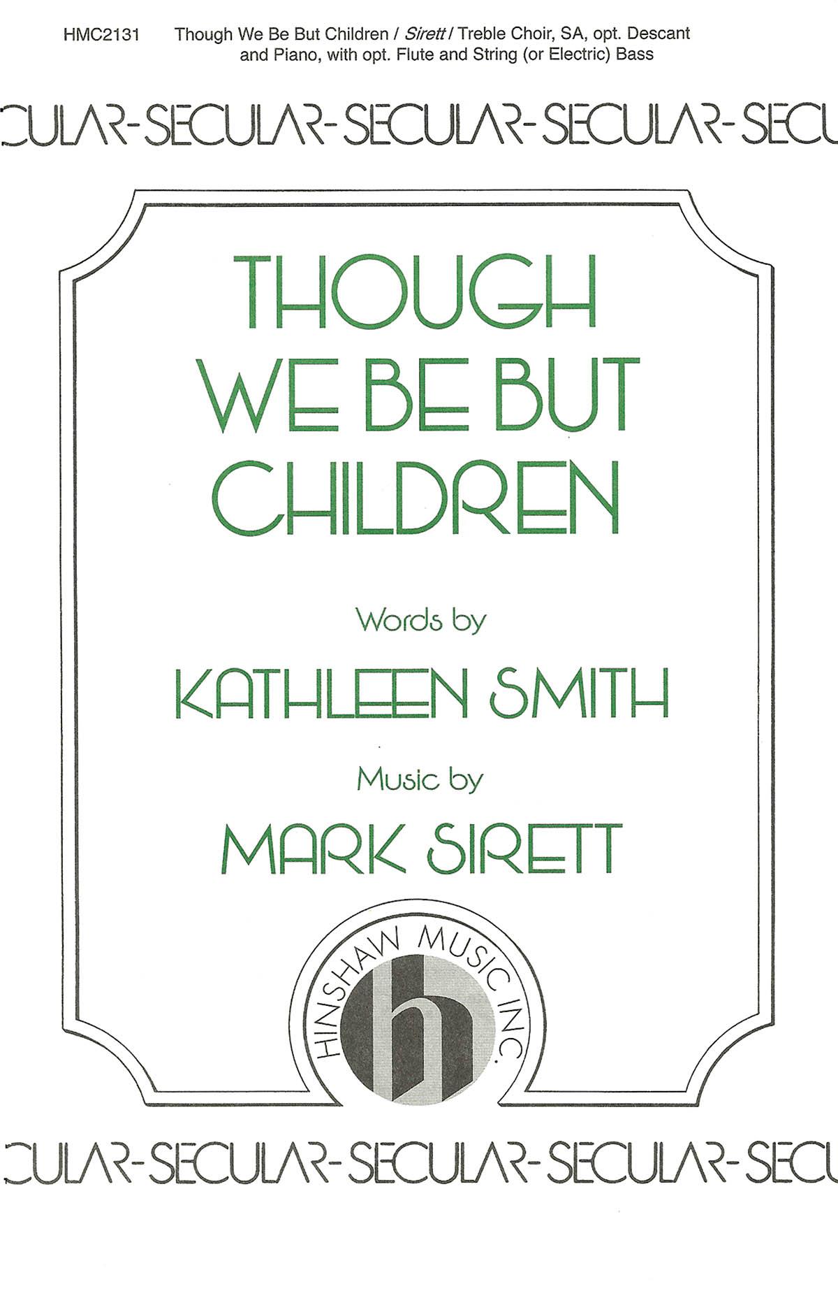 Mark Sirett: Though We Be But Children: 2-Part Choir: Vocal Score