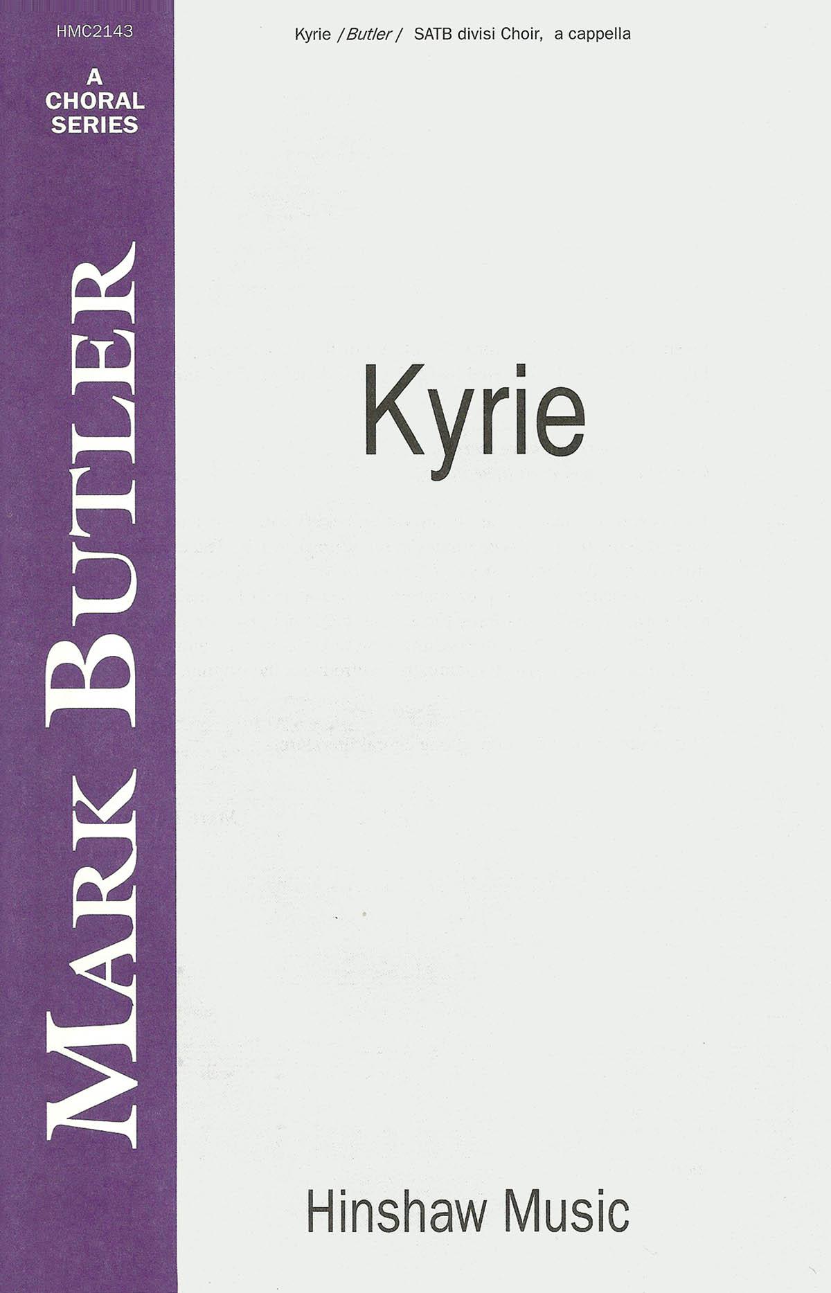 Mark Butler: Kyrie: Double Choir: Vocal Score
