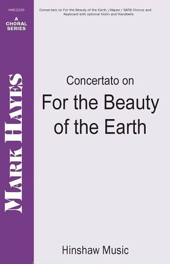 Conrad Kocher: Concertato On For The Beauty Of The Earth: SATB: Vocal Score