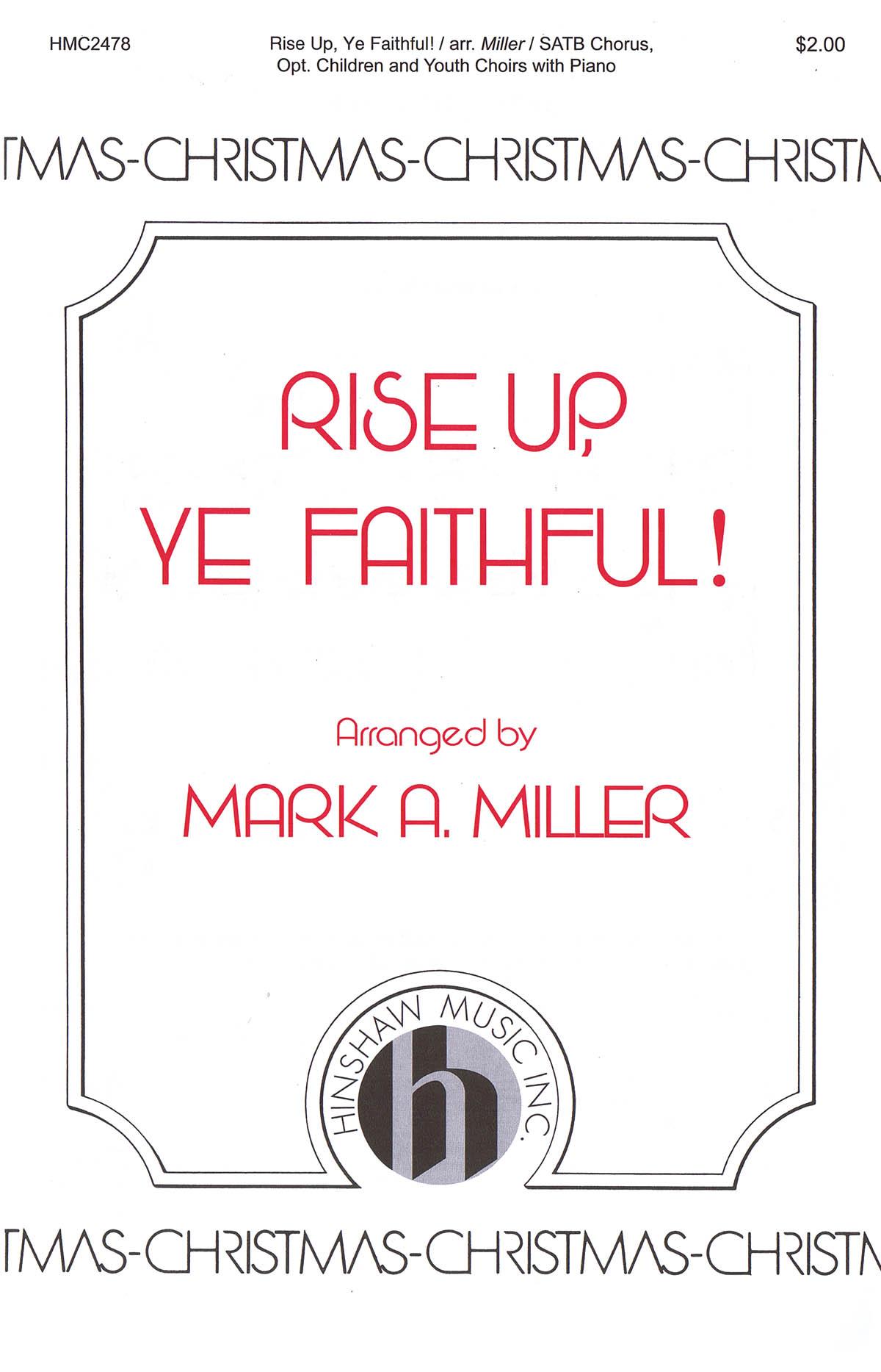 Rise Up  Ye Faithful: SATB: Vocal Score