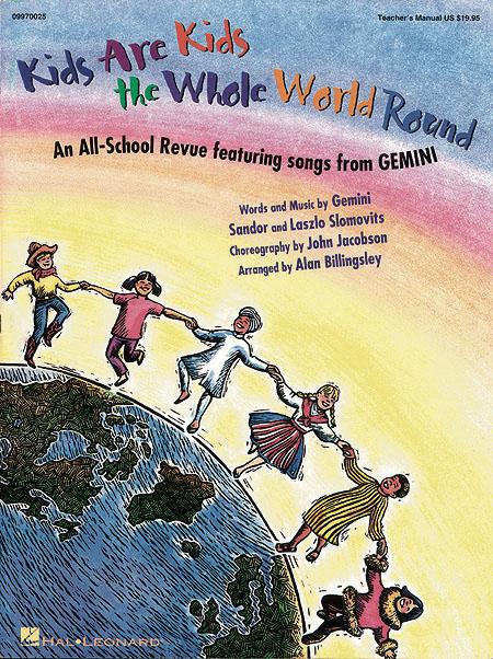 Gemini Saudor Laslo Slomovits: Kids Are Kids the Whole World Round: Classroom