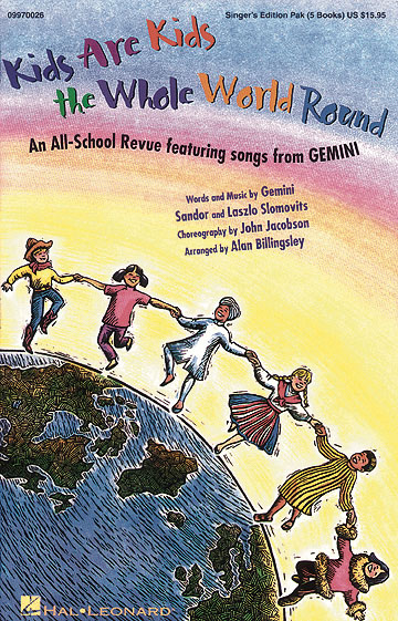 Gemini Saudor Laslo Slomovits: Kids Are Kids the Whole World Round: Mixed Choir: