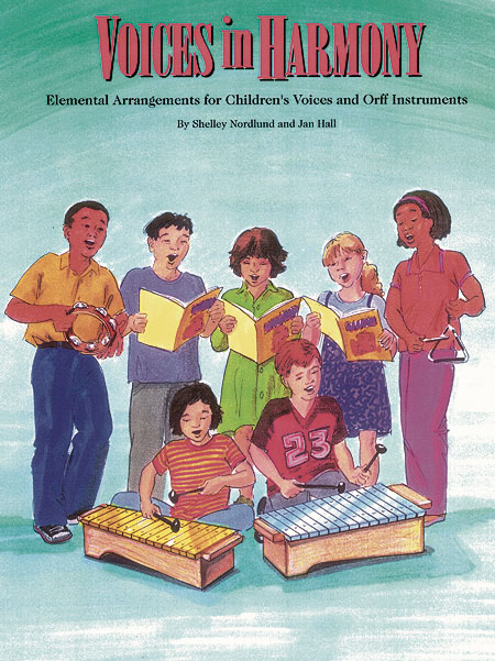 Jan Hall Shelly Nordlund: Voices in Harmony (Orff Collection): Mixed Choir: