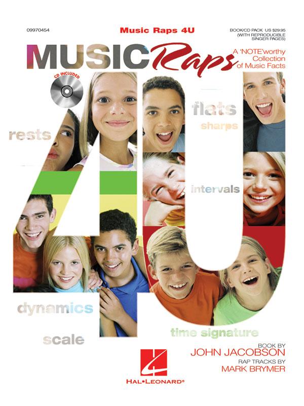John Jacobson Mark Brymer: Music Raps 4 U (Collection): Vocal Score