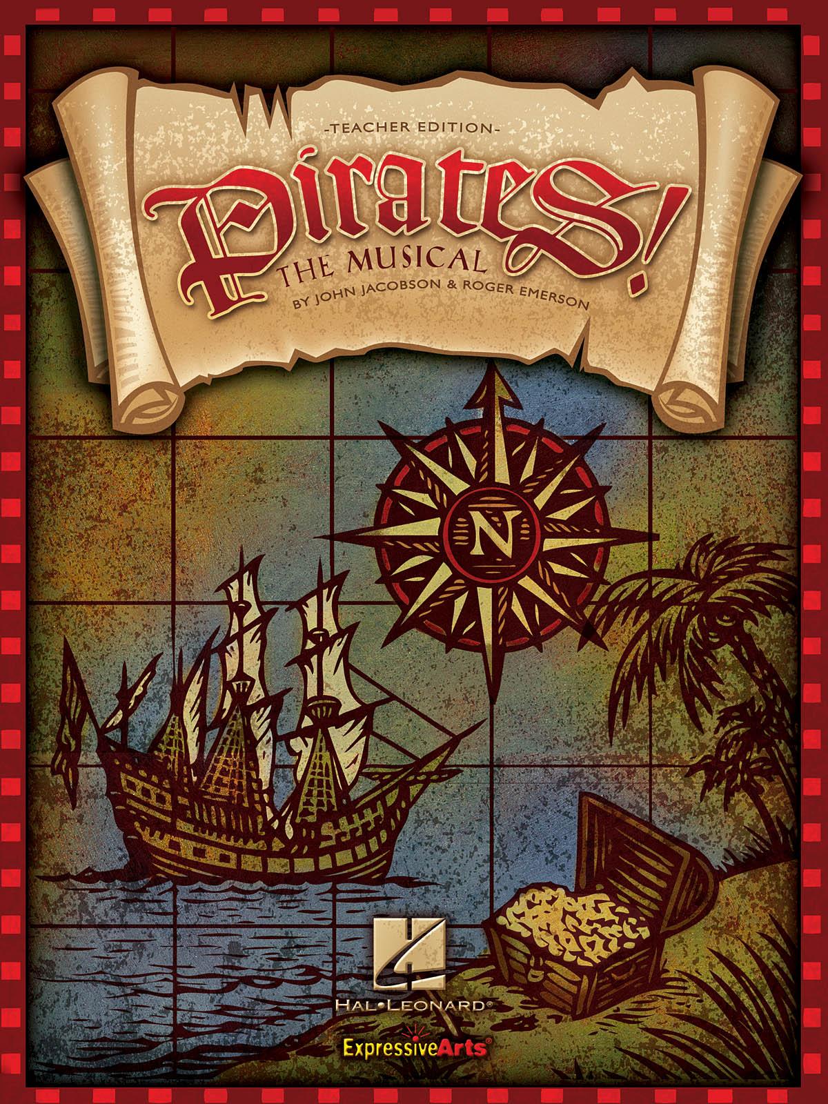 John Jacobson Roger Emerson: Pirates! The Musical (teacher ed.): Children's