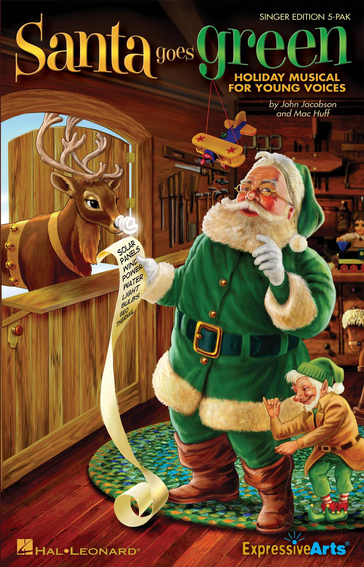 John Jacobson Mac Huff: Santa Goes Green: Mixed Choir: Parts