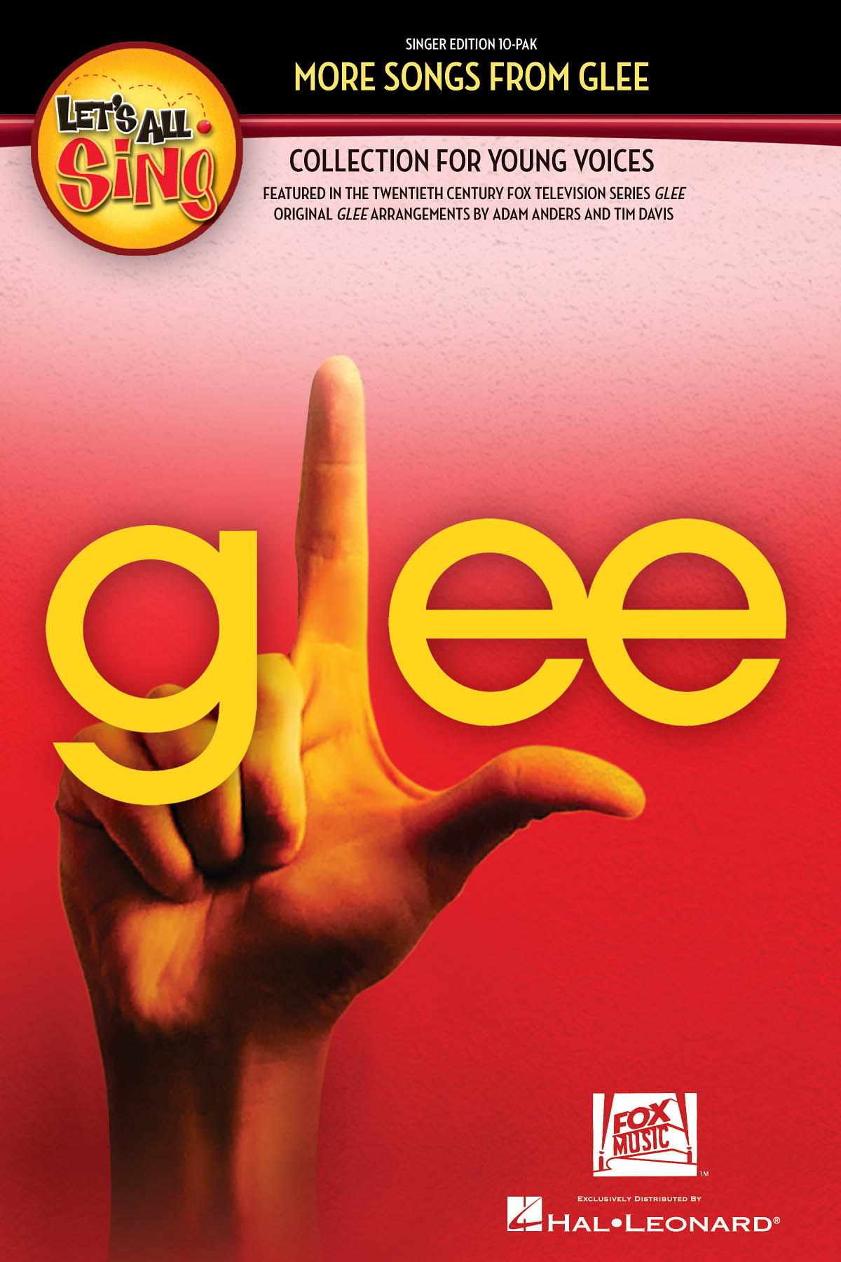 Glee Cast: Let'S All Sing... More Songs From Glee: Unison Voices: Vocal Score