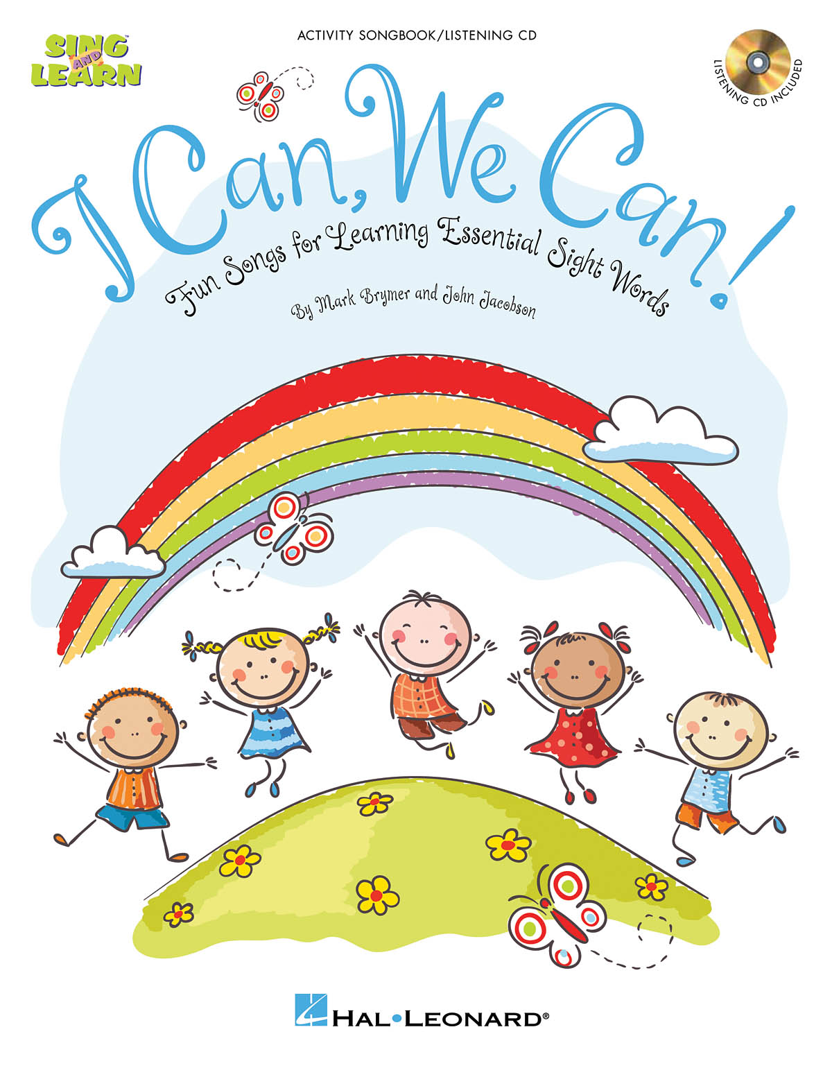 John Jacobson Mark Brymer: I Can  We Can!: Classroom Musical