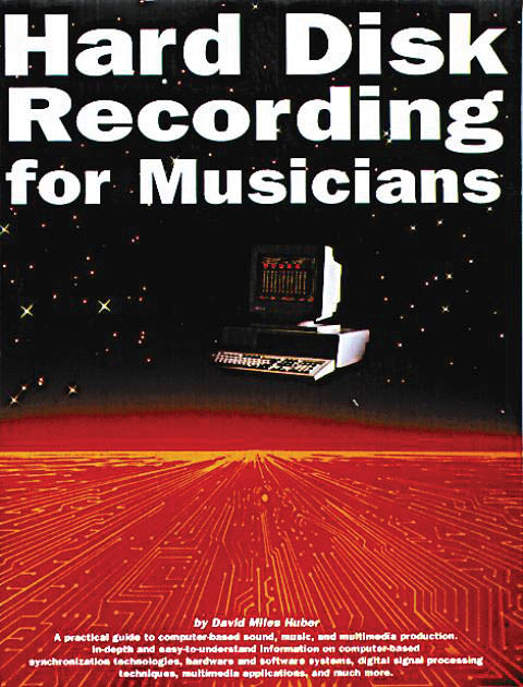 Hard Disk Recording for Musicians: Reference