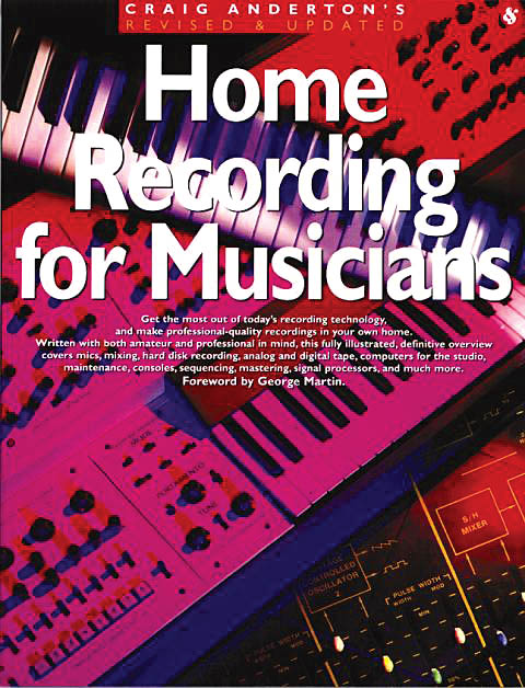 Home Recording for Musicians: Reference