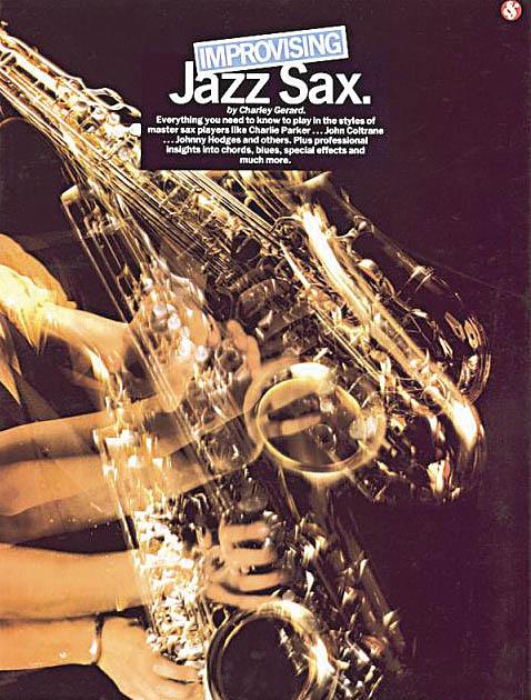 Improvising Jazz Sax: Saxophone: Instrumental Tutor