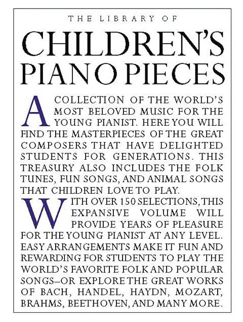 The Library of Children's Piano Pieces: Piano: Instrumental Album