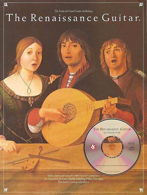 The Renaissance Guitar: Guitar: Book & CD
