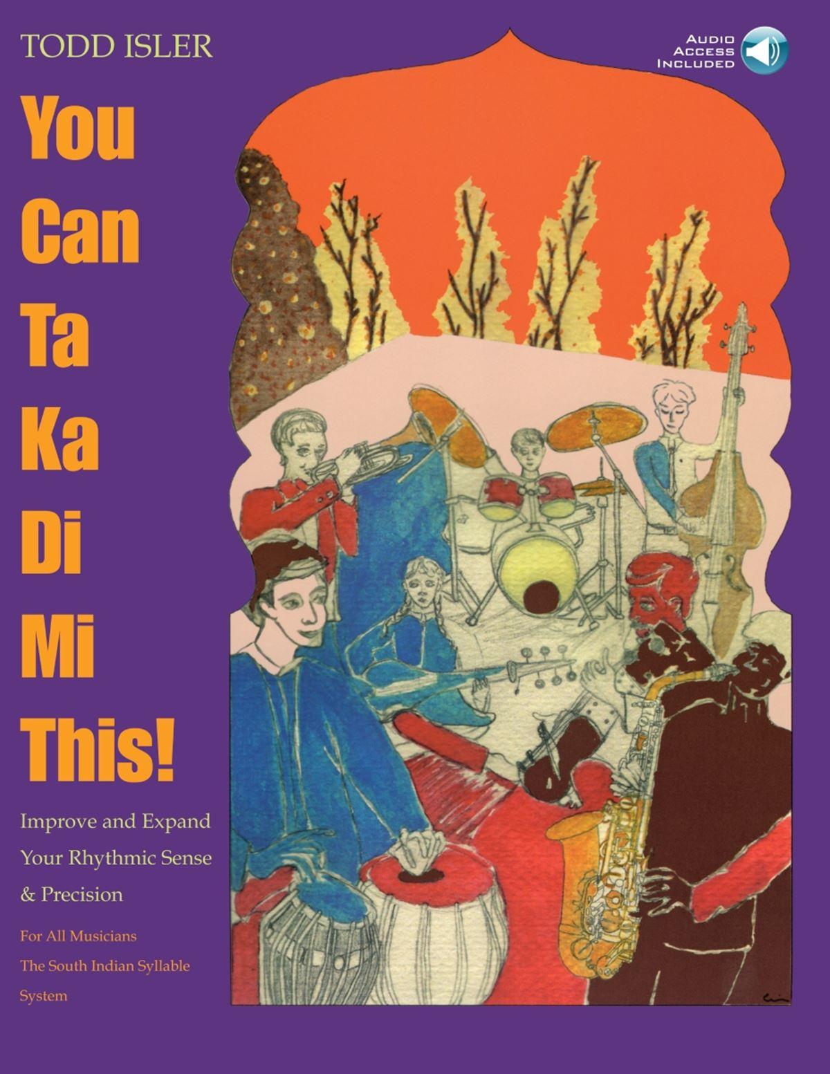 Todd Isler: You Can Ta Ka Di Mi This!: Instrumental Tutor