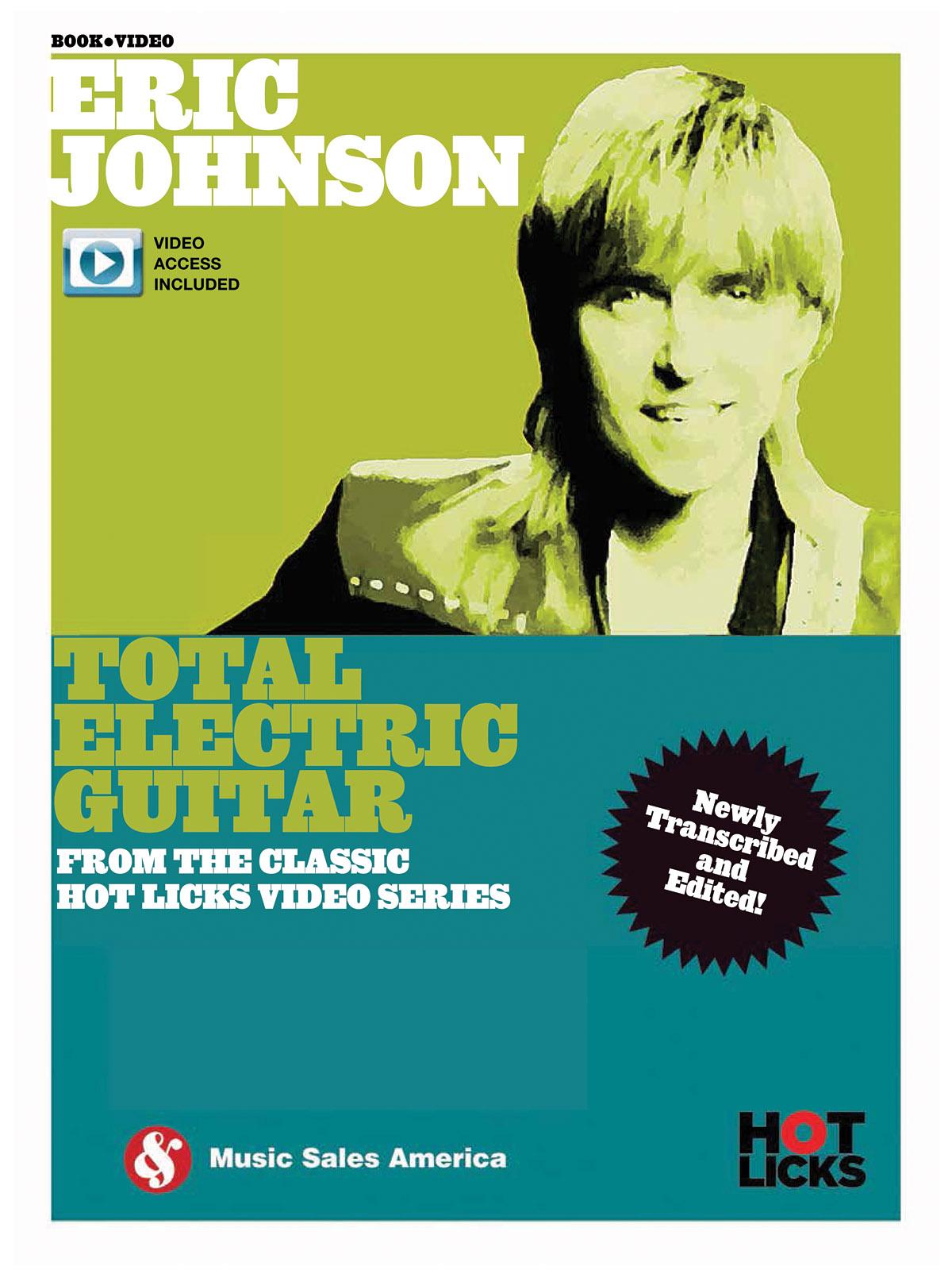 Eric Johnson: Eric Johnson - Total Electric Guitar: Electric Guitar: