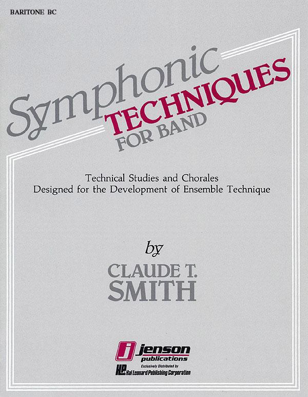 Claude T. Smith: Symphonic Techniques For Band: Concert Band: Part