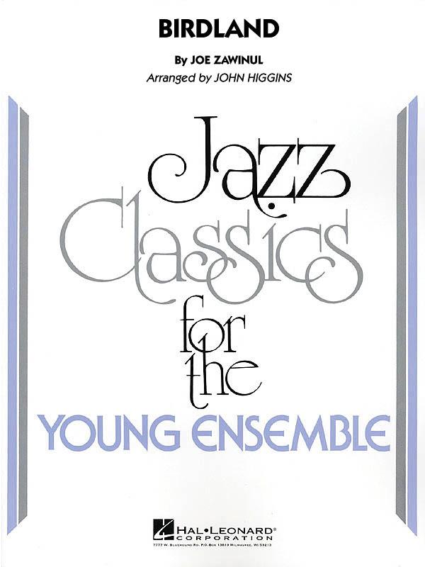 Josef Zawinul: Birdland: Jazz Ensemble: Score & Parts