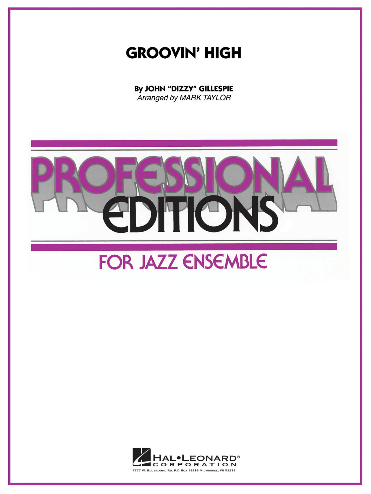 Dizzy Gillespie: Groovin' High: Jazz Ensemble: Score & Parts
