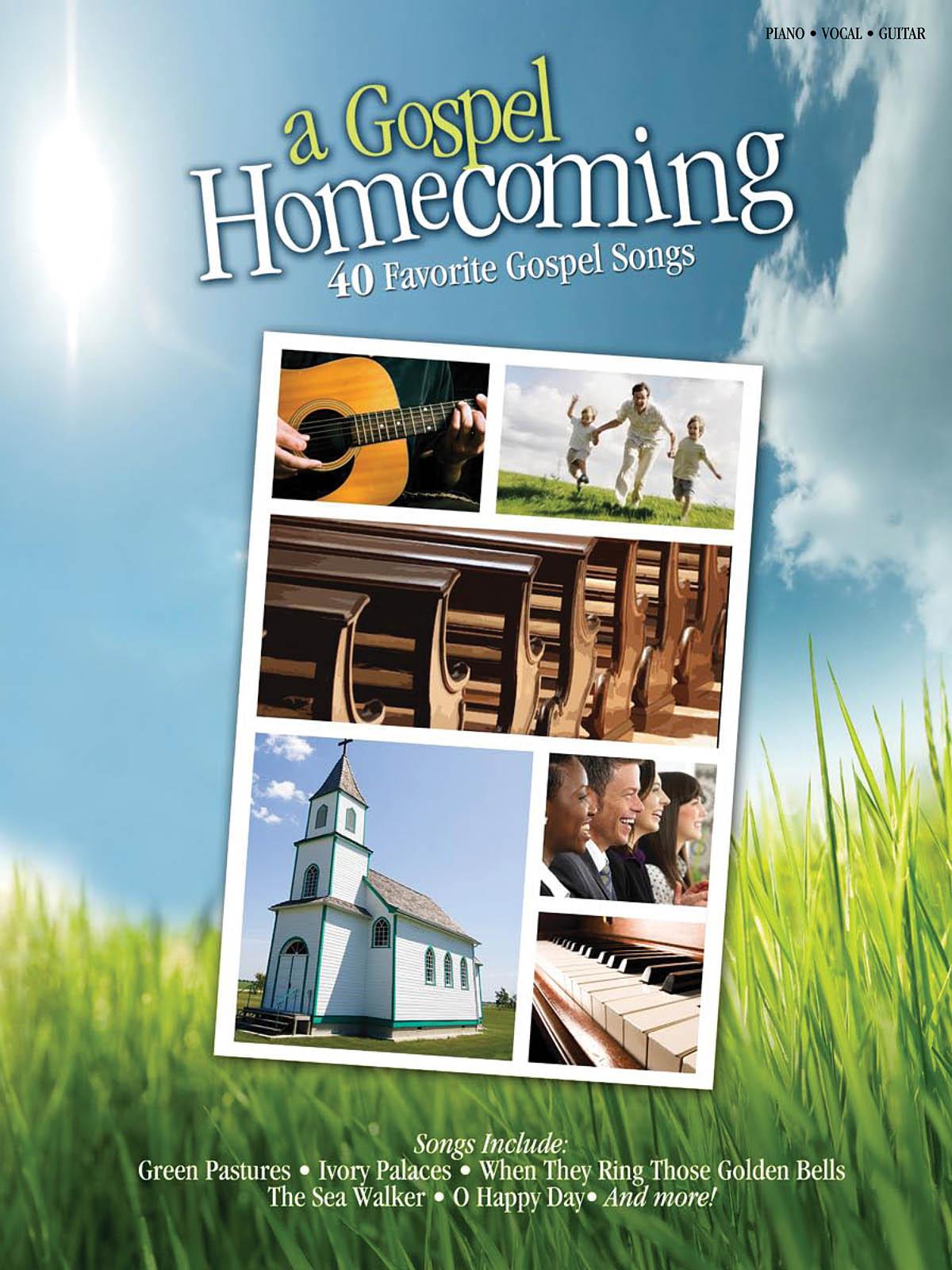 Gospel Homecoming (A): Piano  Vocal  Guitar: Vocal Album