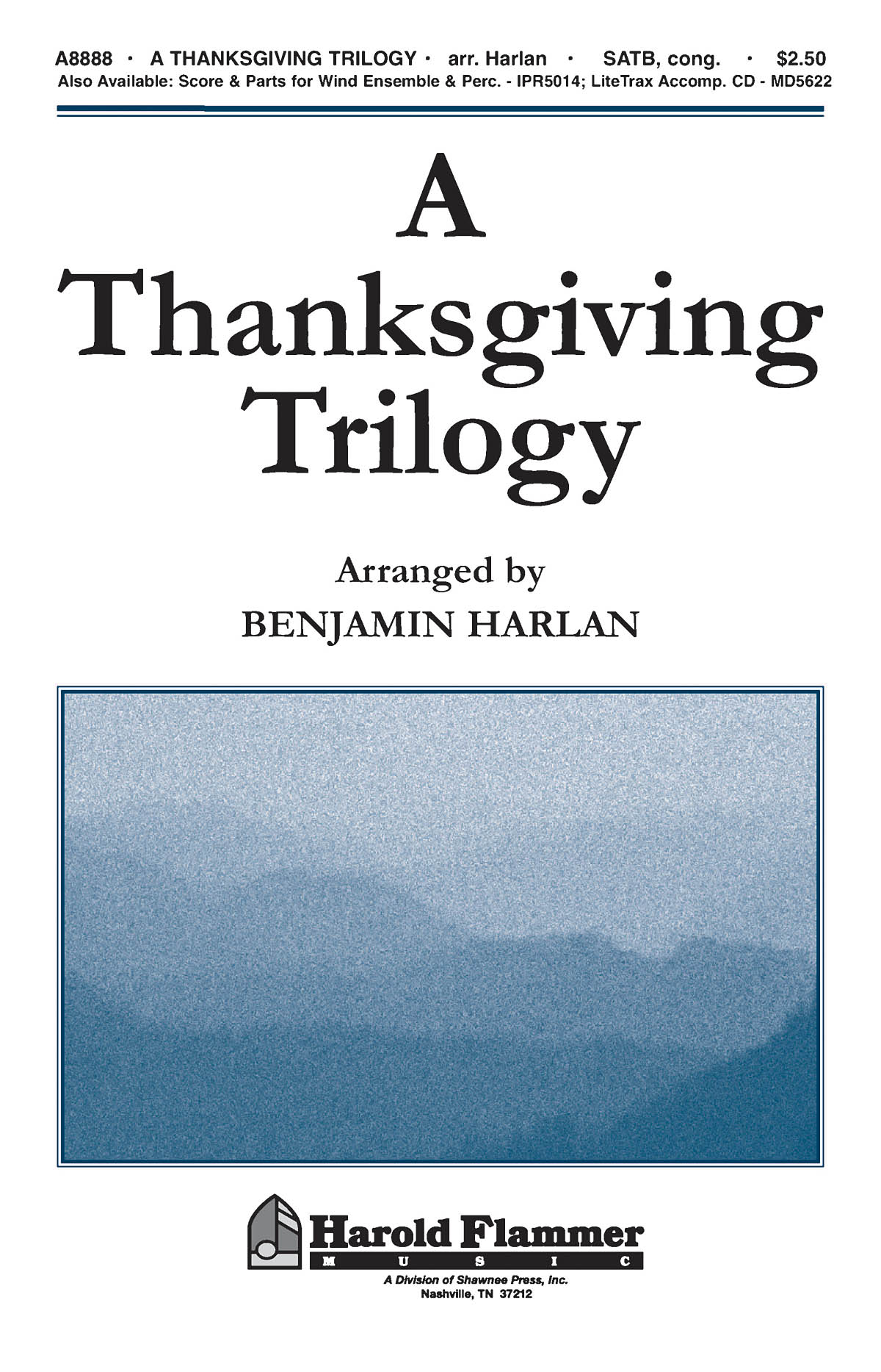 A Thanksgiving Trilogy: SATB: Vocal Score