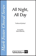 All Night  All Day: SATB: Vocal Score