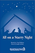 J. Paul Williams Joseph Graham: All On A Starry Night: SATB: Vocal Score
