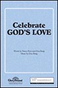 Don Besig Nancy Price: Celebrate God's Love: SATB: Vocal Score