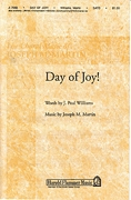 J. Paul Williams Joseph M. Martin: Day of Joy!: SATB: Vocal Score