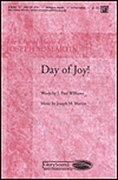 J. Paul Williams Joseph M. Martin: Day of Joy!: 2-Part Choir: Vocal Score