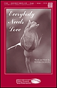 Pepper Choplin: Everybody Needs Love: Unison Voices: Vocal Score