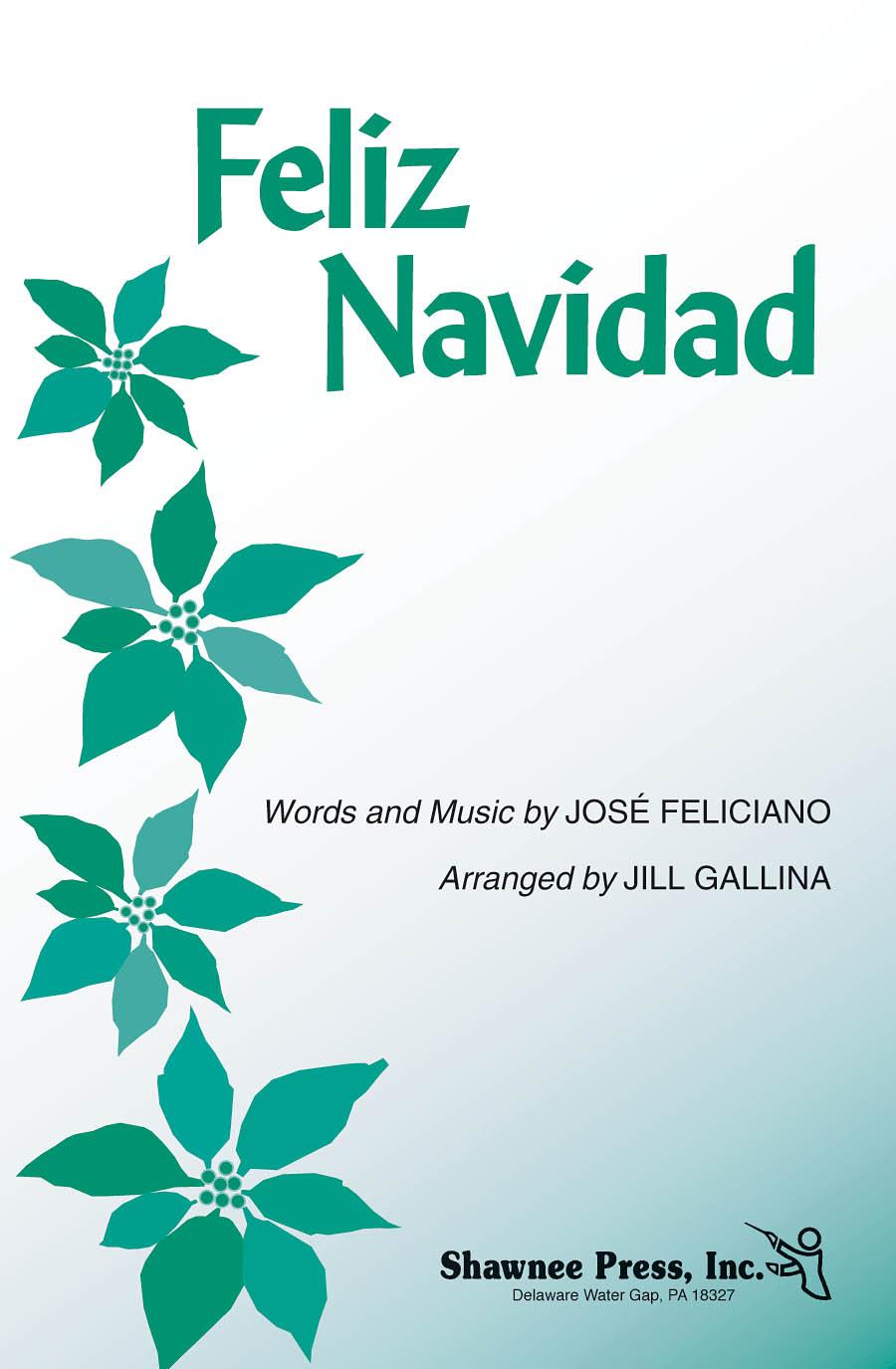 José Feliciano: Feliz Navidad: 3-Part Choir: Vocal Score