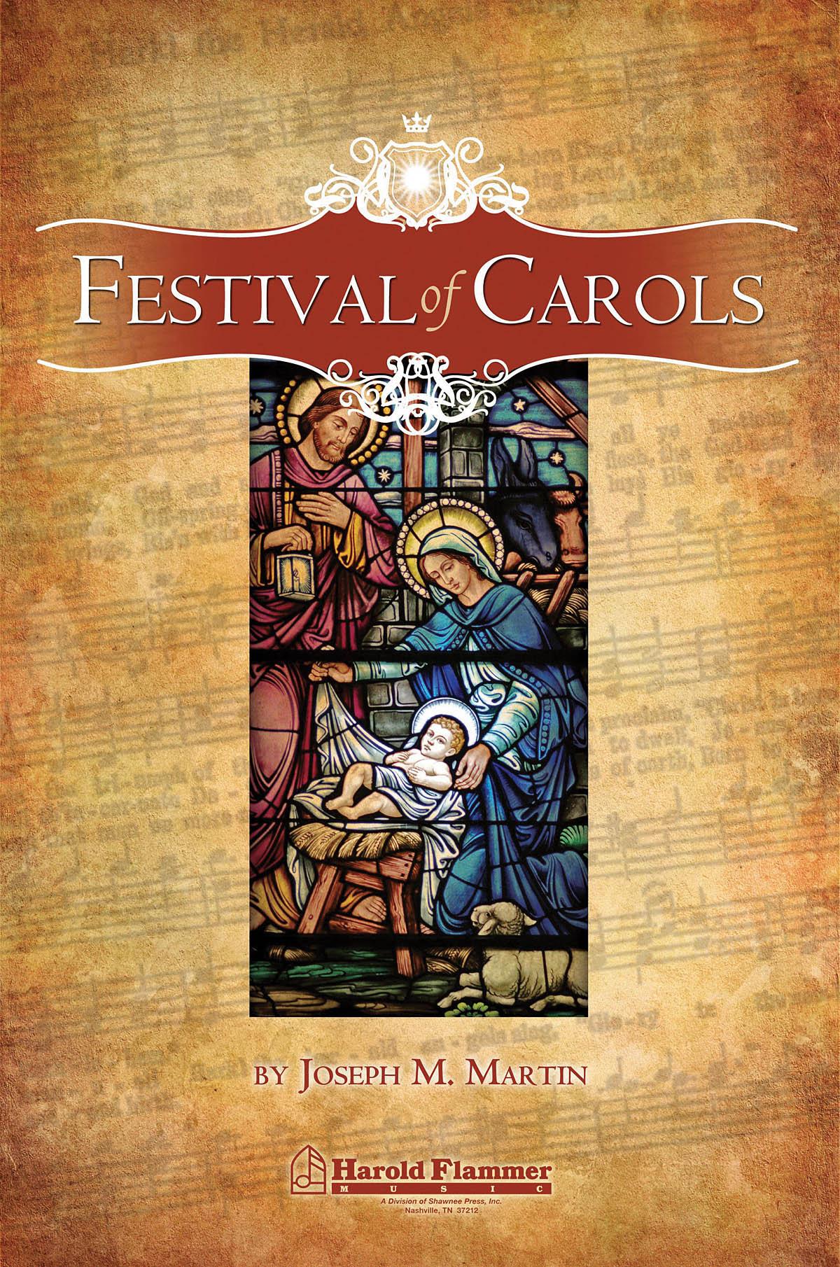 Joseph M. Martin: Festival of Carols: SATB: Vocal Score