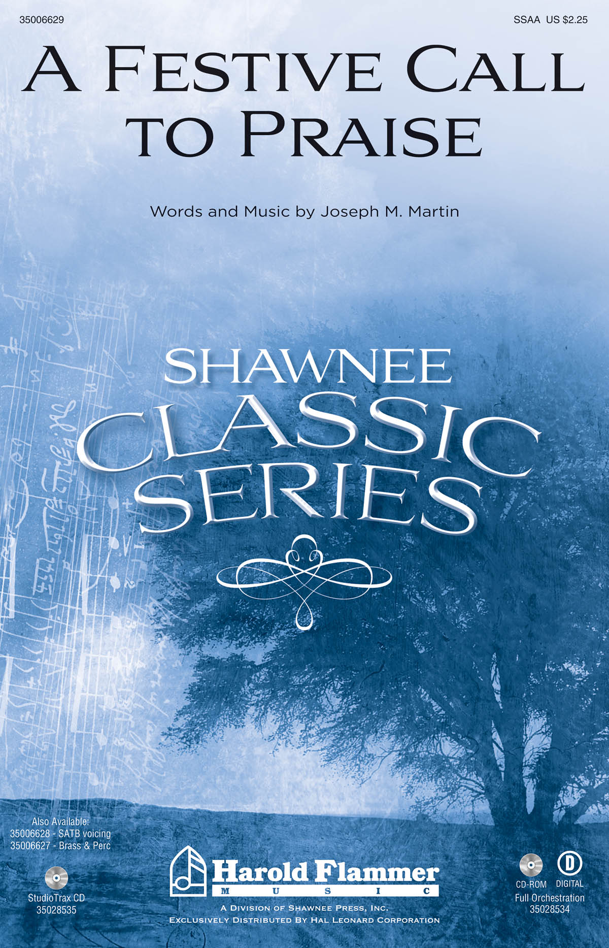 Brant Adams Joseph M. Martin: A Festive Call to Praise: SSAA: Vocal Score