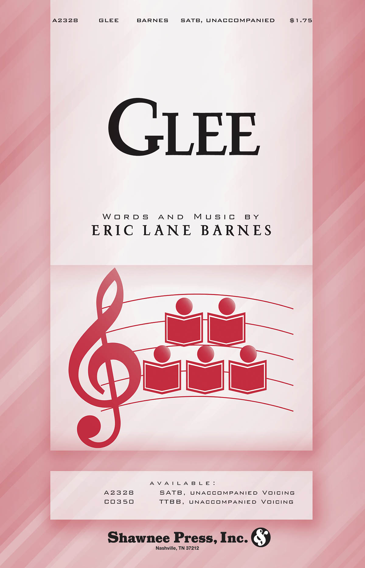 Eric Lane Barnes: Glee: SATB: Vocal Score