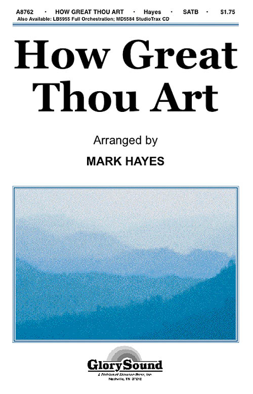 How Great Thou Art: SATB: Vocal Score
