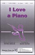 Irving Berlin: I Love a Piano: SATB: Vocal Score