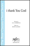 René Clausen: i thank You  God: SATB: Vocal Score