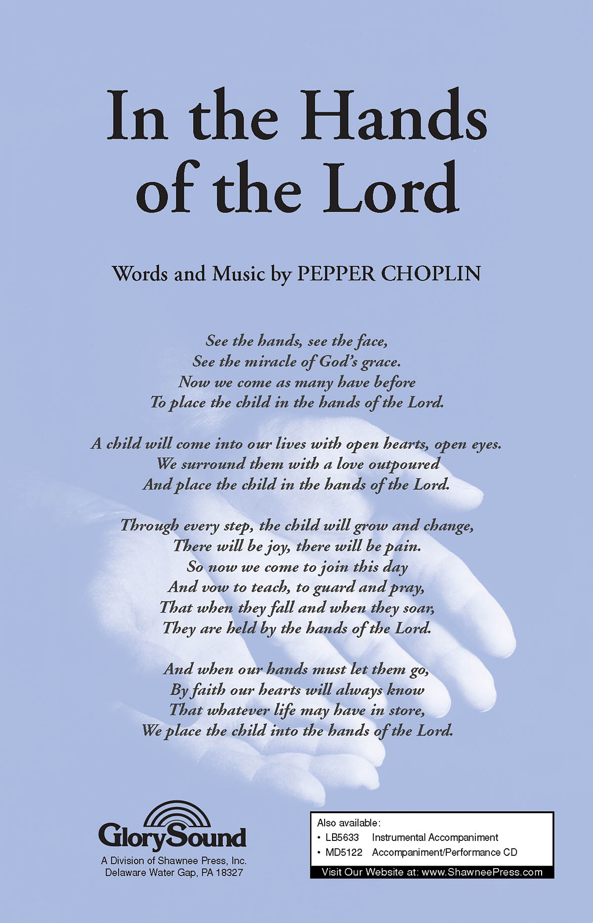 Pepper Choplin: In the Hands of the Lord: SATB: Vocal Score