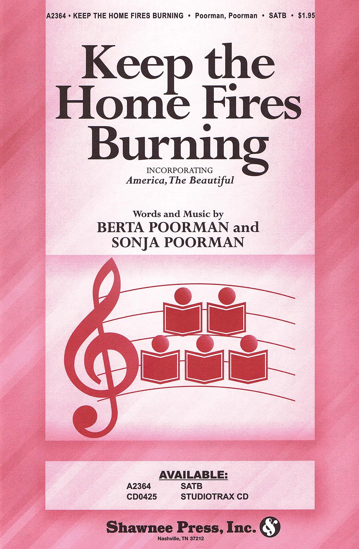 Katherine Lee Bates Samuel A. Ward: Keep the Home Fires Burning: SATB: Vocal