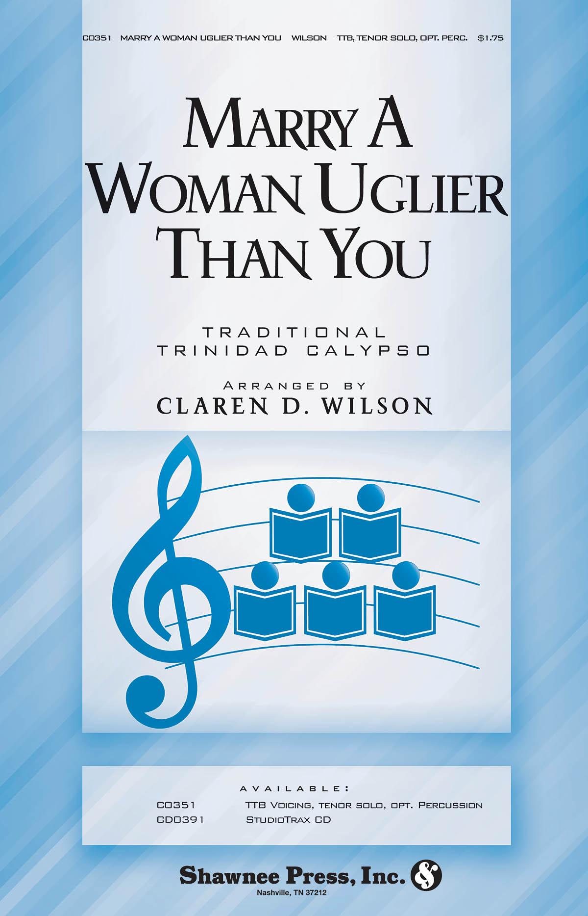Marry a Woman Uglier Than You: TTB: Vocal Score