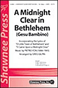 Pietro Yon: A Midnight Clear in Bethlehem: SATB: Vocal Score