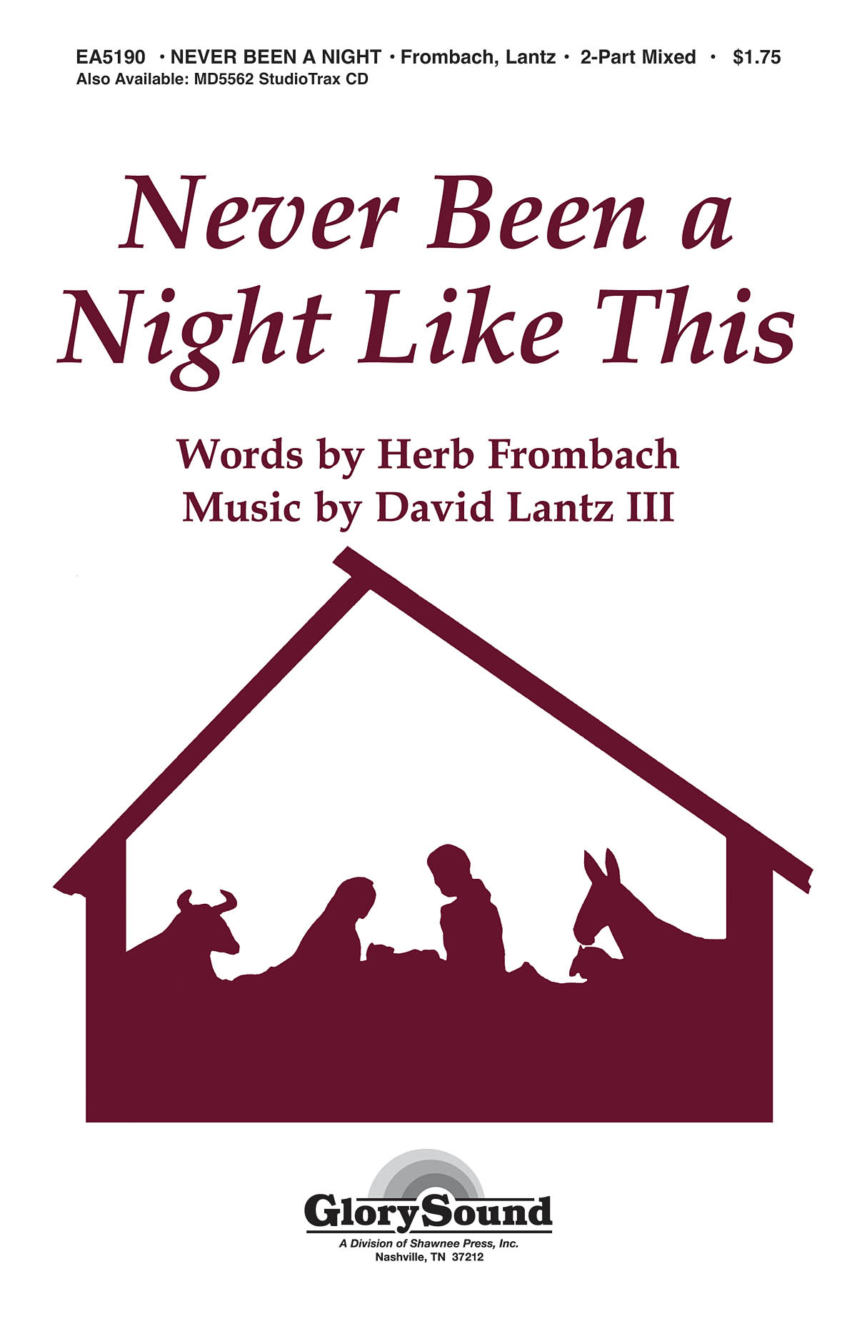 David Lantz III Herb Frombach: Never Been a Night Like This: 2-Part Choir: Vocal