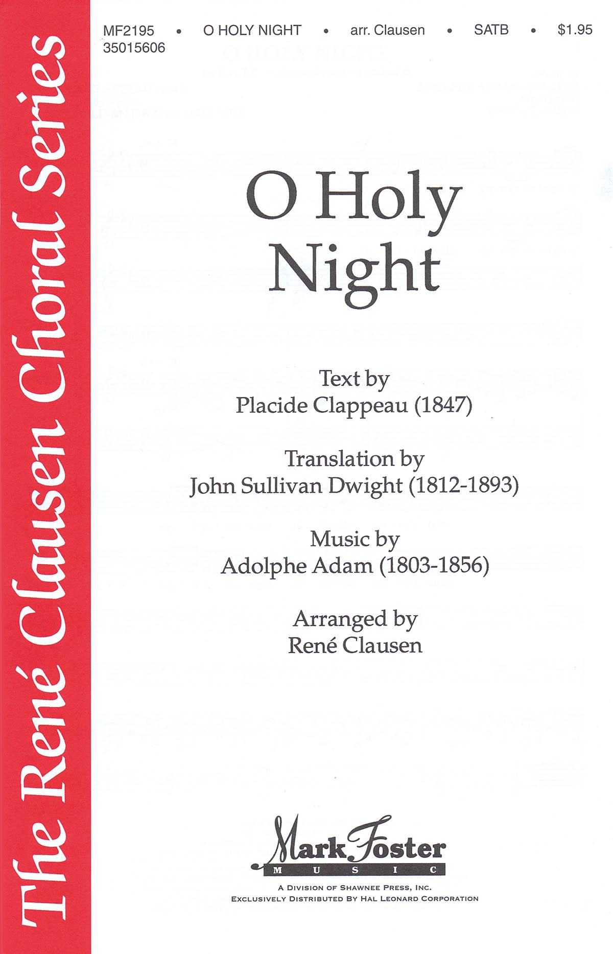 Adolphe Charles Adam: O Holy Night: SATB