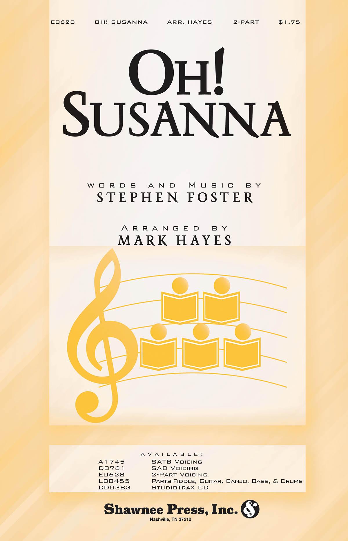 Stephen Foster: Oh! Susanna: 2-Part Choir: Vocal Score