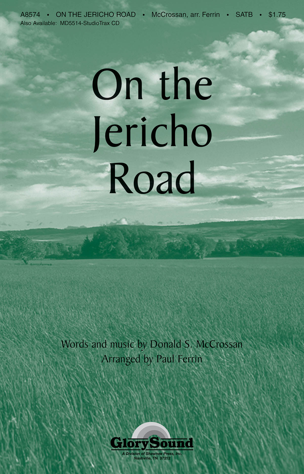 Donald S. McCrossnan: On the Jericho Road: SATB: Vocal Score